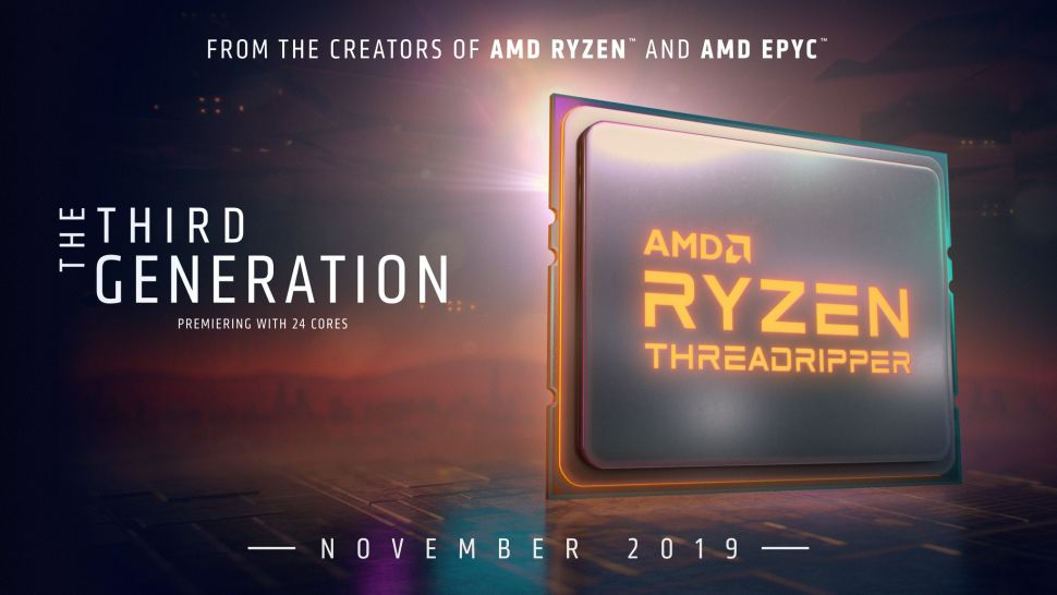 AMD Ryzen Threadripper 3 - Ноябрь, 2019